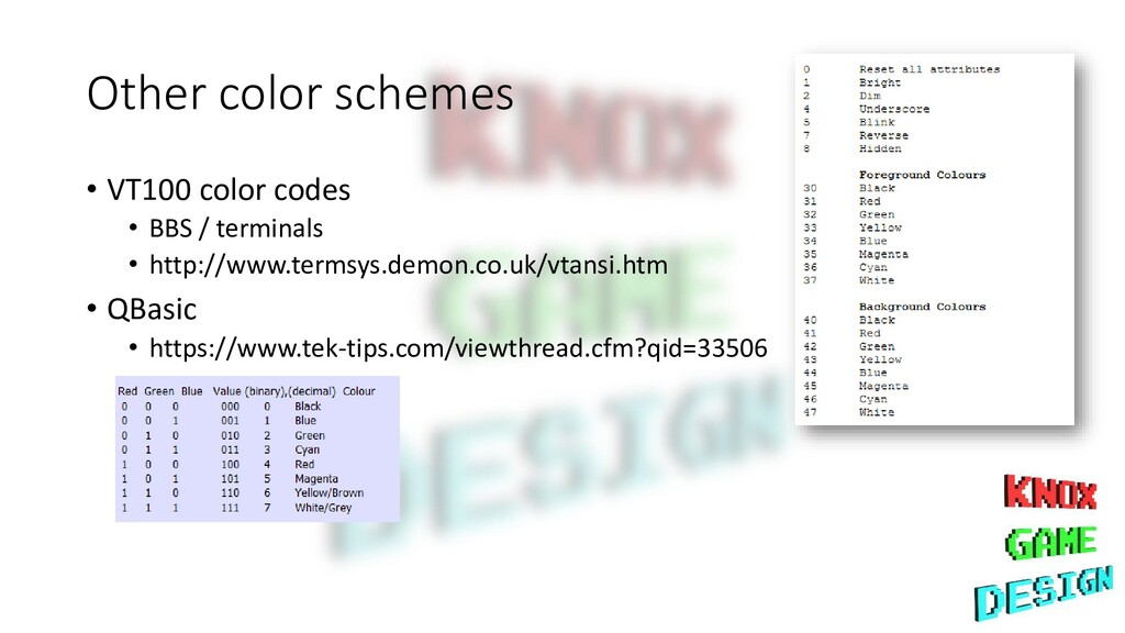 Other color schemes • VT100 color codes • BBS /...