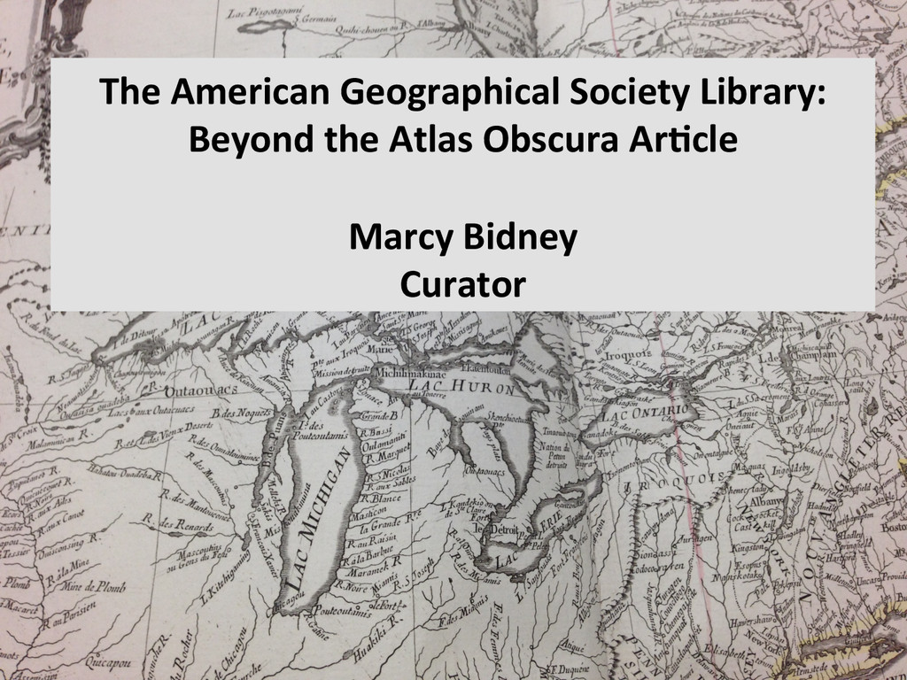 The American Geographical Society L...