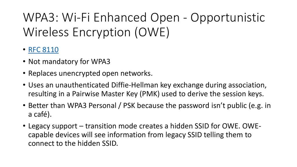 WPA3: Wi-Fi Enhanced Open - Opportunistic Wirel...