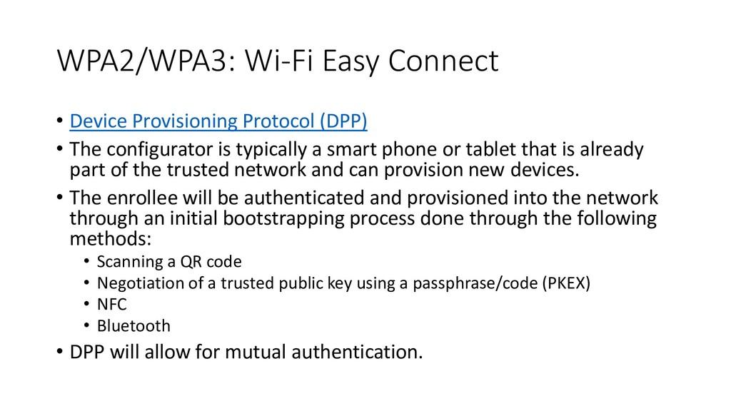 WPA2/WPA3: Wi-Fi Easy Connect • Device Provisio...