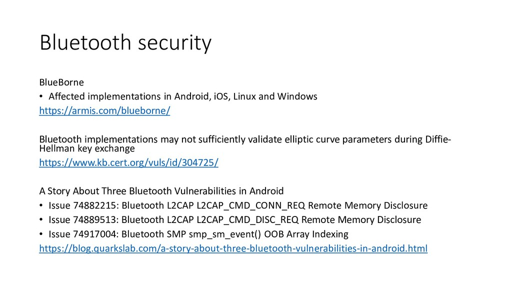 Bluetooth security BlueBorne • Affected impleme...
