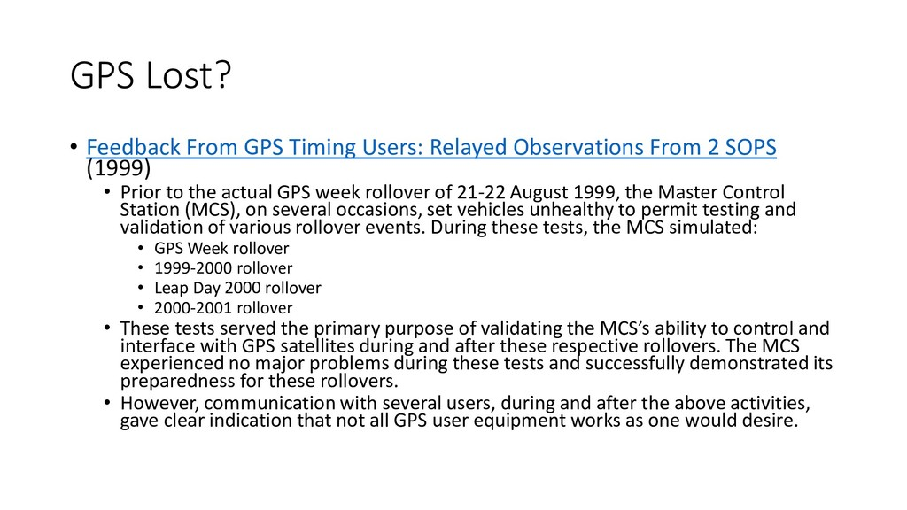GPS Lost? • Feedback From GPS Timing Users: Rel...