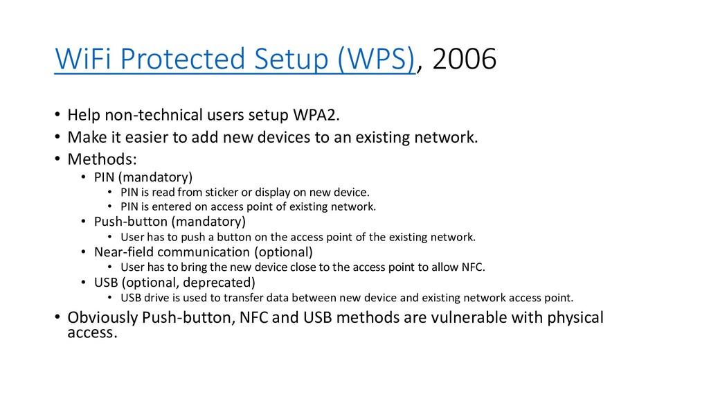 WiFi Protected Setup (WPS), 2006 • Help non-tec...
