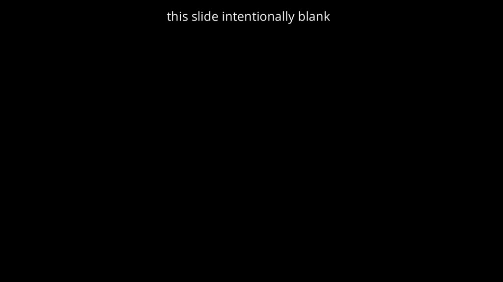 this slide intentionally blank