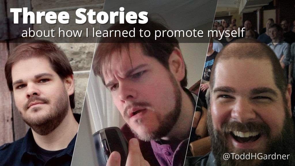 Three Stories about how I learned to promote my...