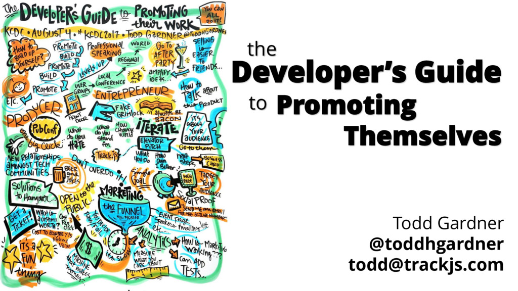 the Developer's Guide to Promoting Themselves T...
