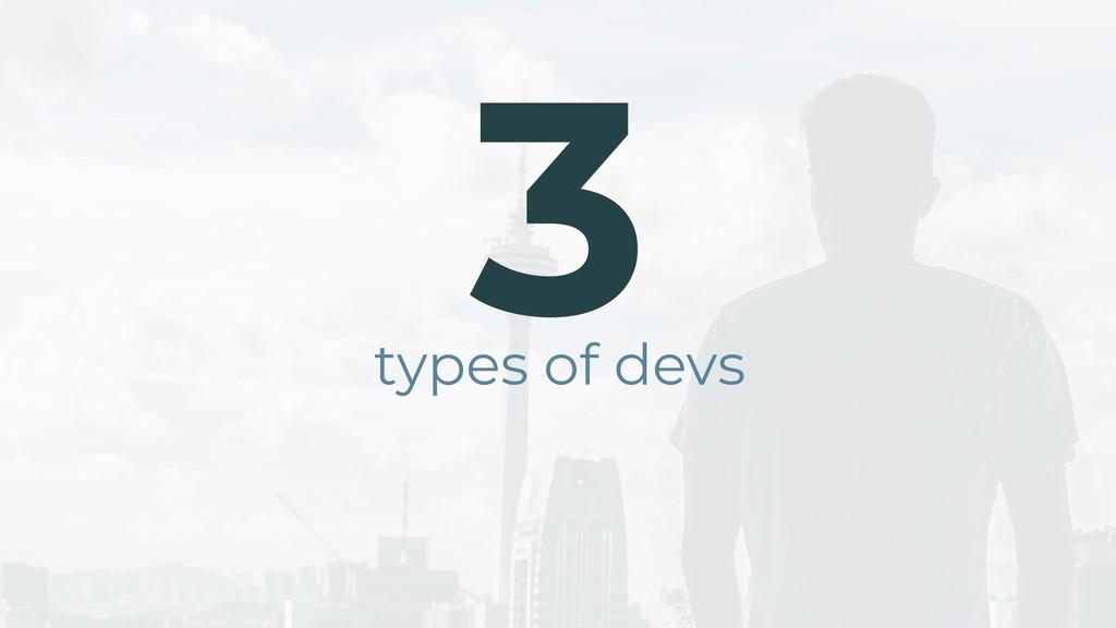 types of devs