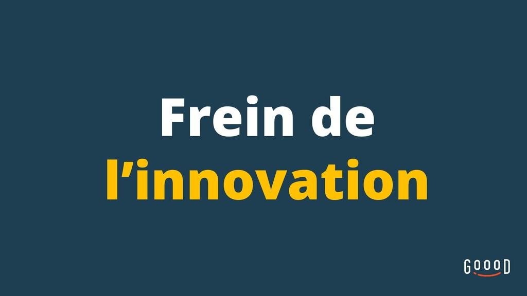 Frein de l'innovation