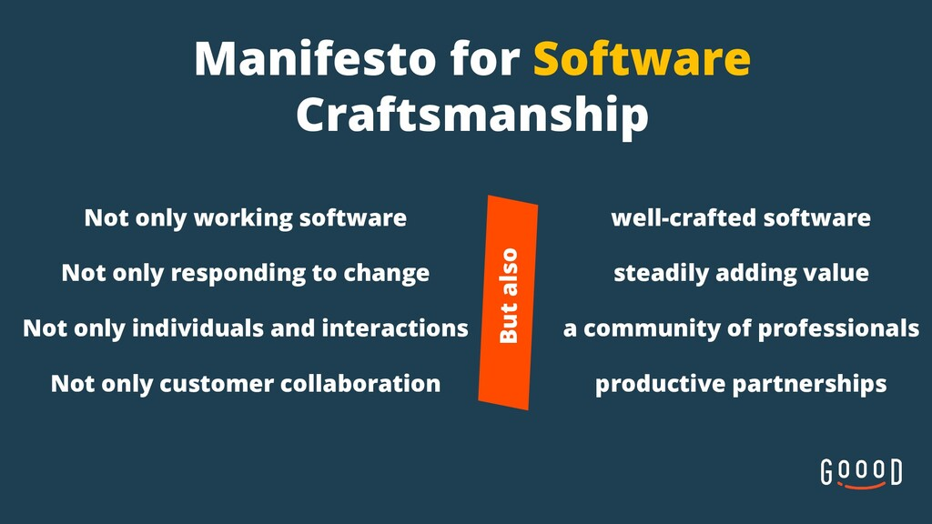 Manifesto for Software Craftsmanship Not only w...