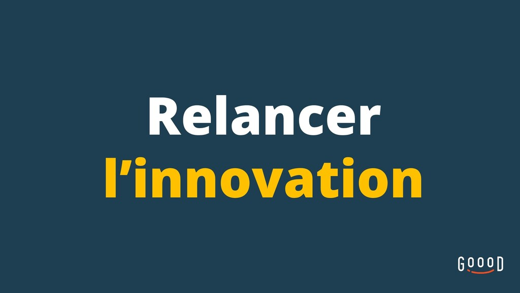 Relancer l'innovation