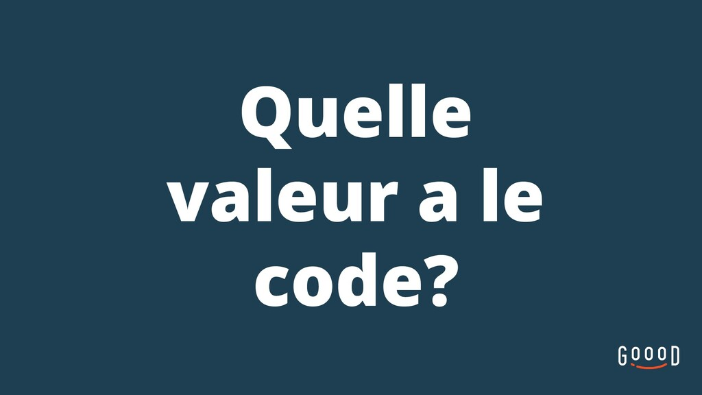 Quelle valeur a le code?