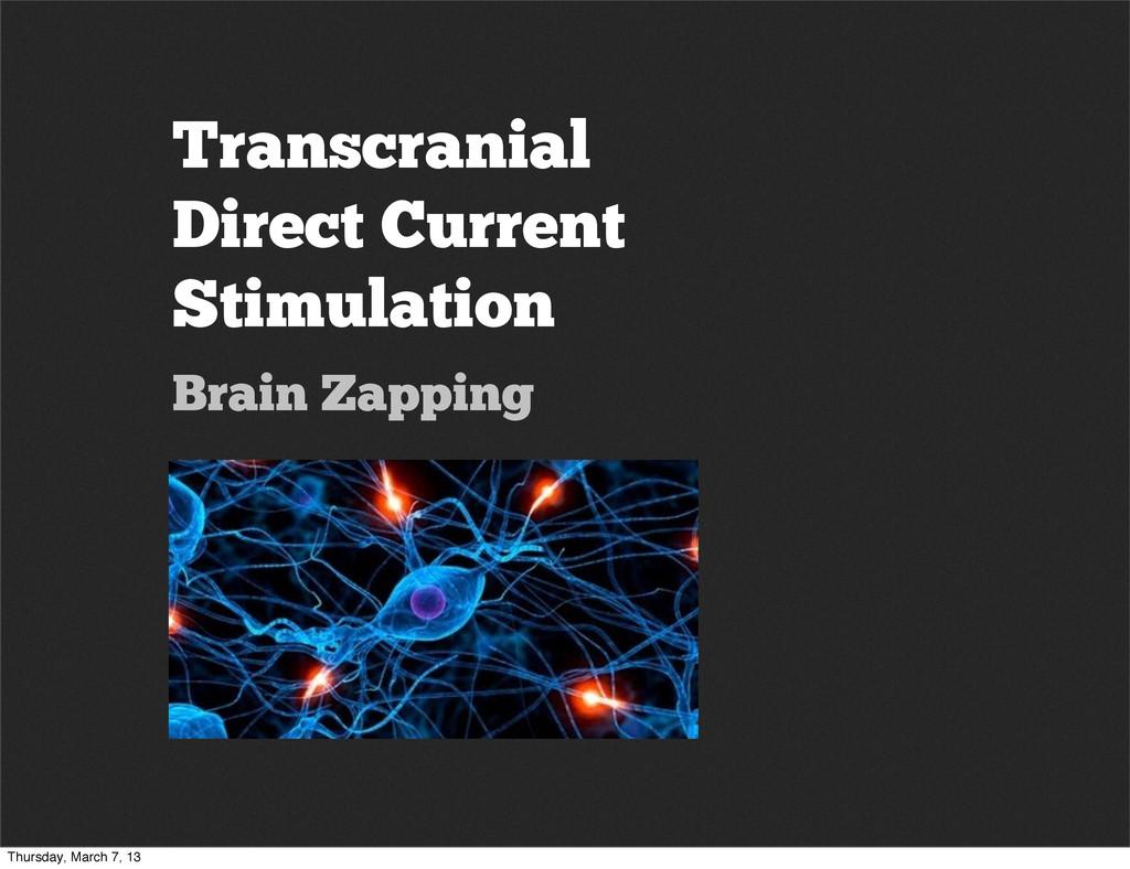 Transcranial Direct Current Stimulation Brain Z...