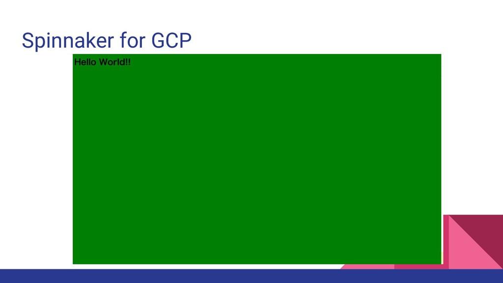 Spinnaker for GCP