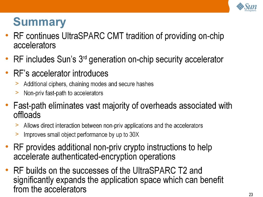 Summary • RF continues UltraSPARC CMT tradition...