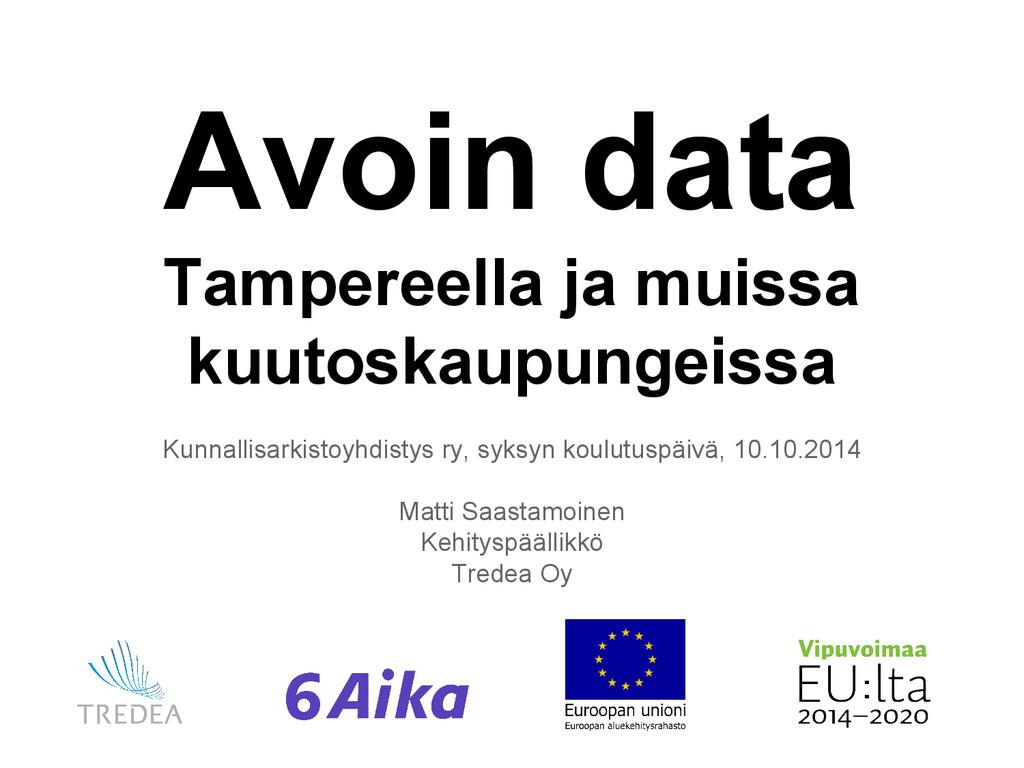 Avoin data Tampereella ja muissa kuutoskaupunge...