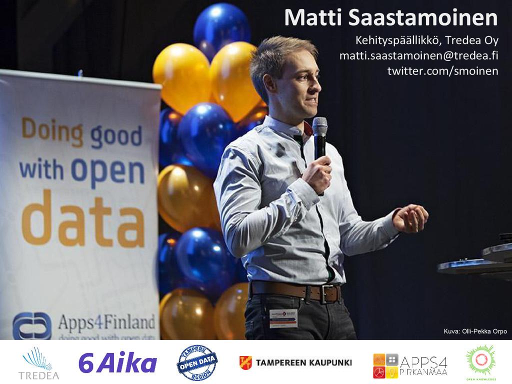 Matti Saastamoinen Kehityspäällikkö, Tredea Oy ...