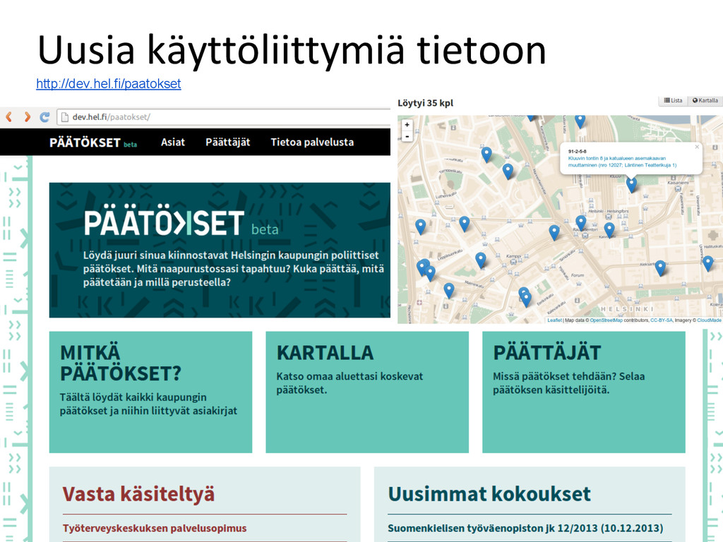 Uusia käyttöliittymiä tietoon http://dev.hel.fi...