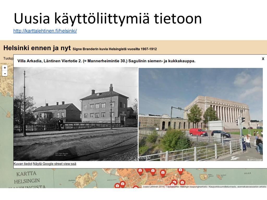 Uusia käyttöliittymiä tietoon http://karttaleht...