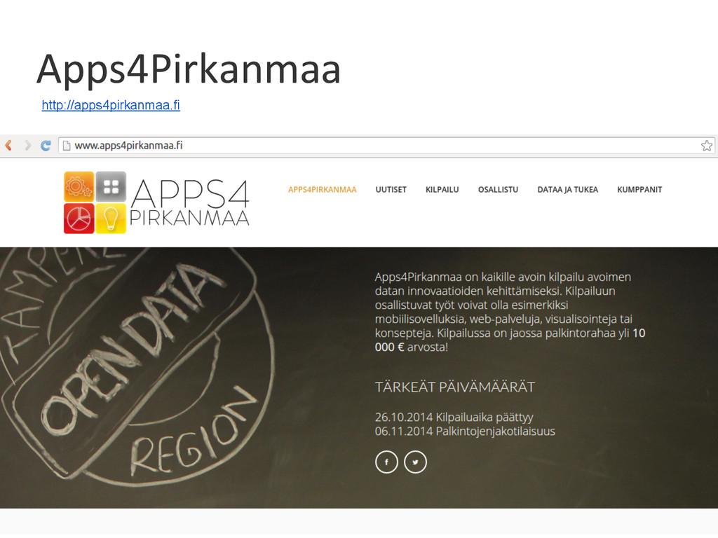 Apps4Pirkanmaa http://apps4pirkanmaa.fi