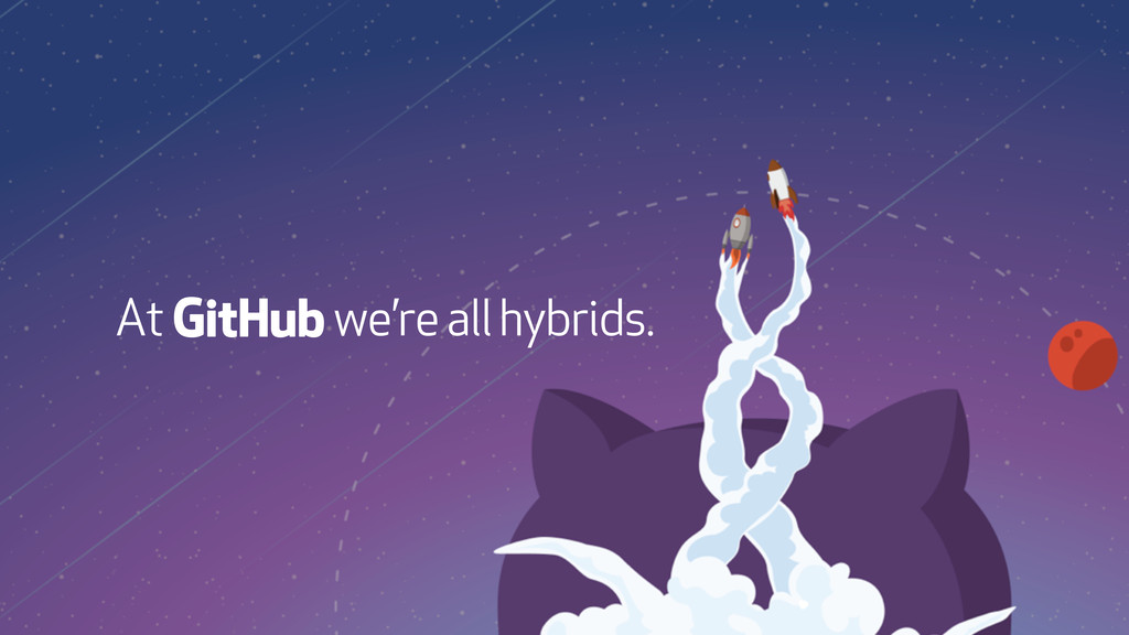At we're all hybrids.