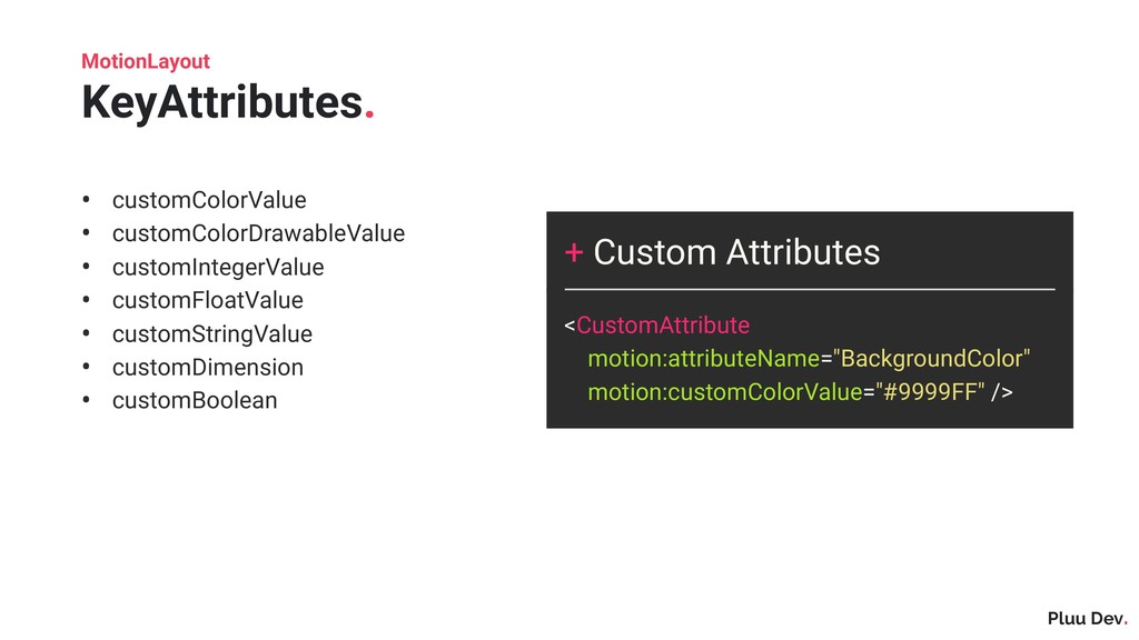 Pluu Dev. + Custom Attributes <CustomAttribute ...
