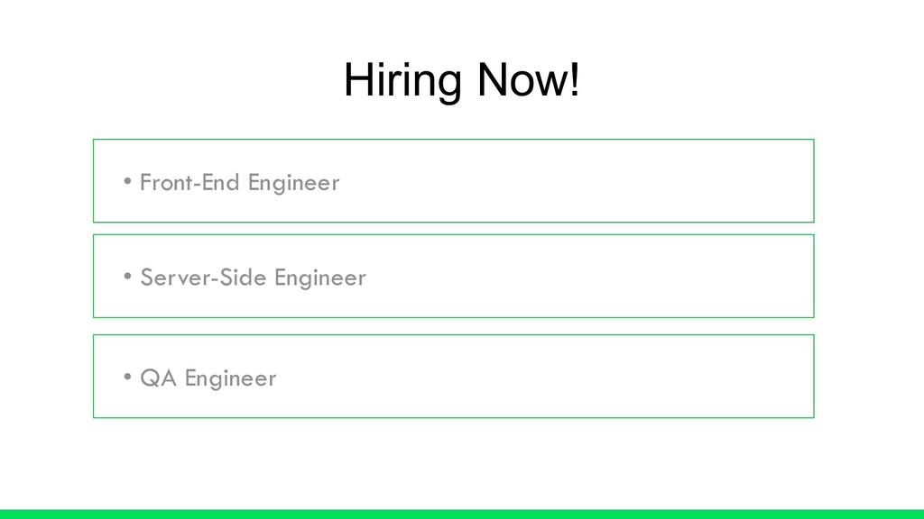 • Front-End Engineer • Server-Side Engineer • Q...