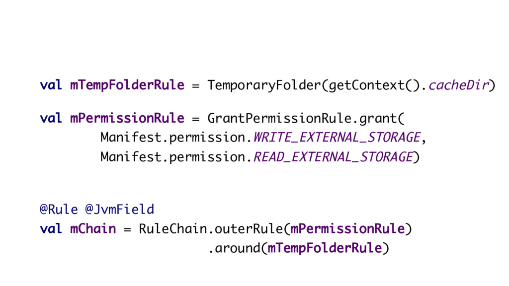 val mTempFolderRule = TemporaryFolder(getContex...