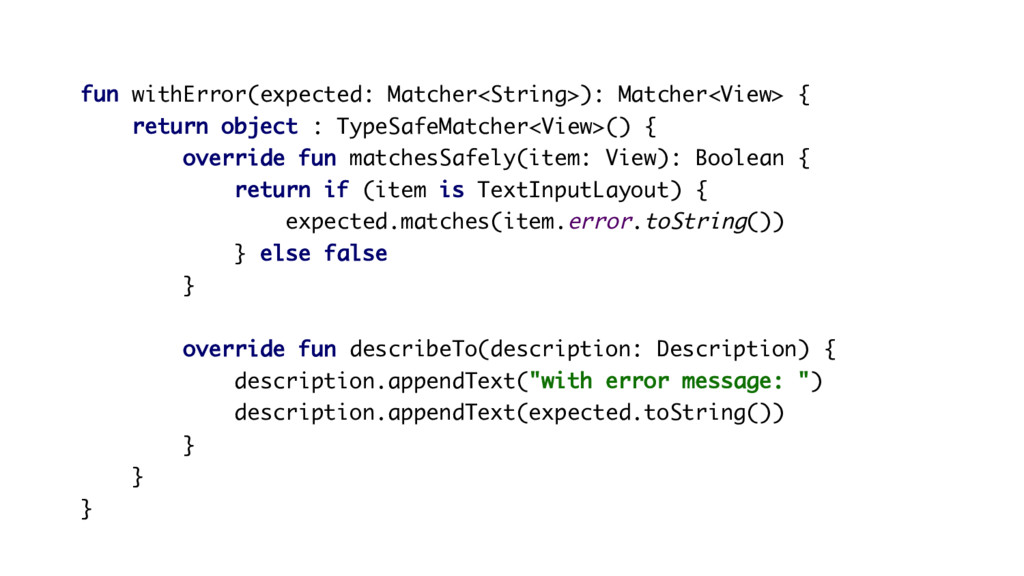 fun withError(expected: Matcher<String>): Match...