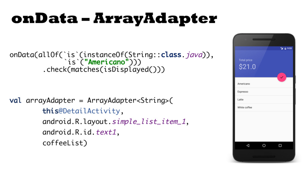 onData – ArrayAdapter onData(allOf(`is`(instanc...