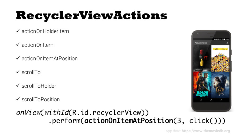 RecyclerViewActions ü actionOnHolderItem ü acti...