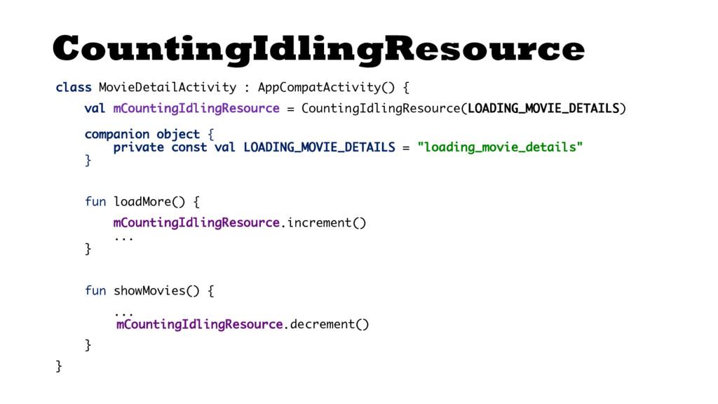 CountingIdlingResource class MovieDetailActivit...
