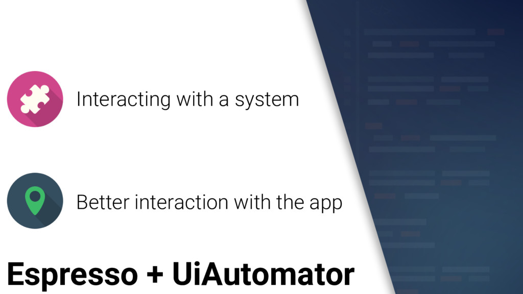 Espresso + UiAutomator Interacting with a syste...