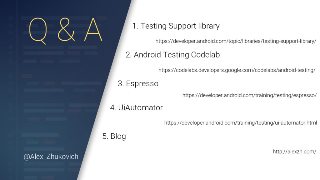 Q & A 1. Testing Support library https://develo...