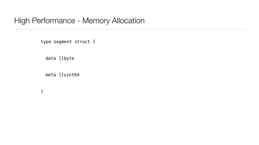 High Performance - Memory Allocation type segme...