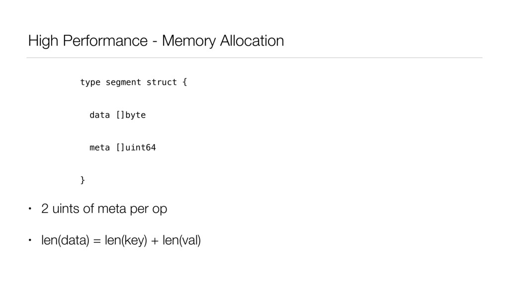 High Performance - Memory Allocation • 2 uints ...