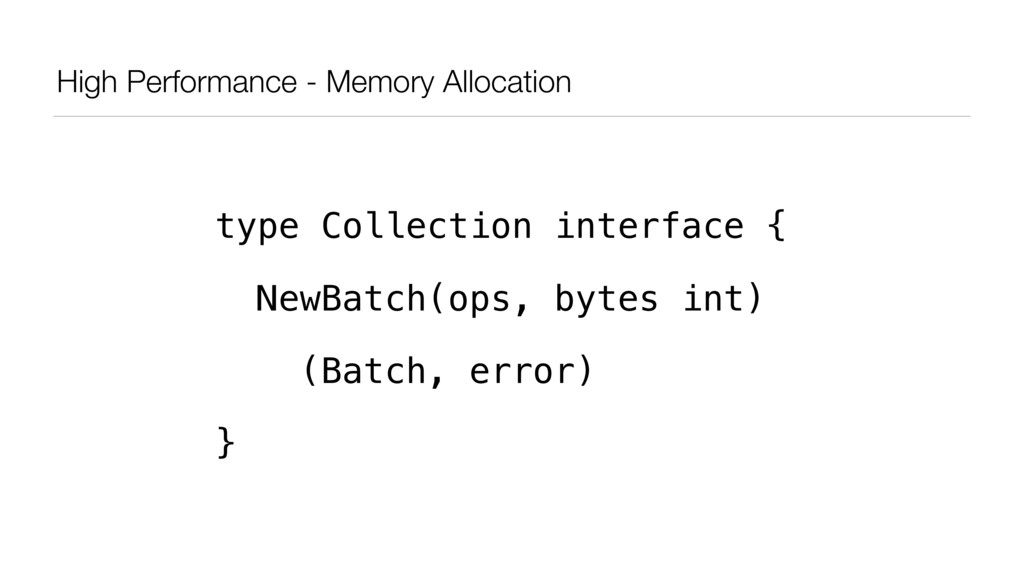 High Performance - Memory Allocation type Colle...