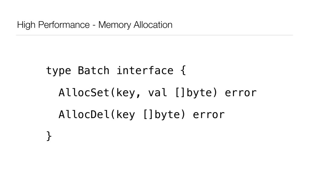 High Performance - Memory Allocation type Batch...