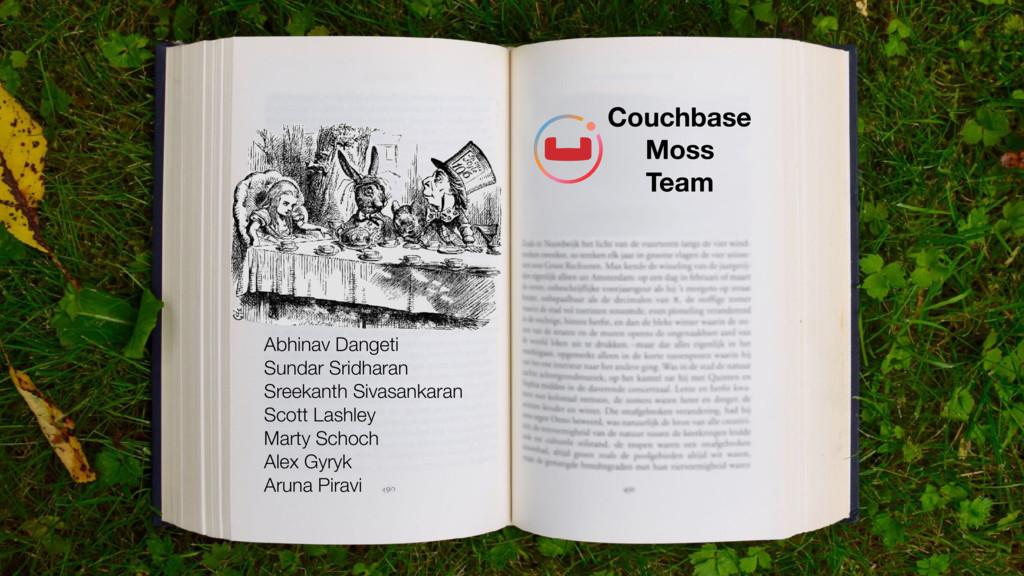 Couchbase Moss Team Abhinav Dangeti Sundar Srid...