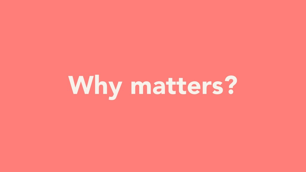 YOUR TURN Why matters?