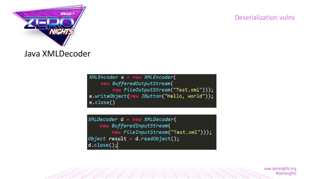 Java XMLDecoder Deserialization vulns