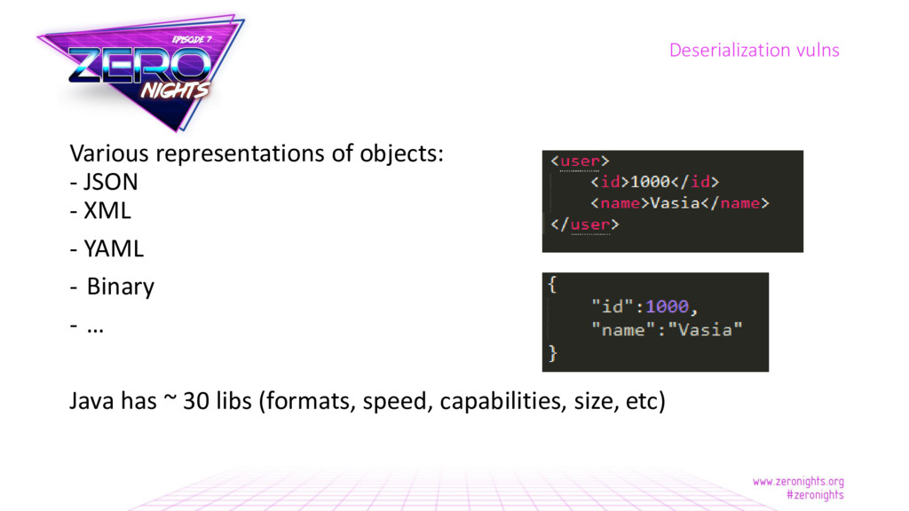 Various representations of objects: - JSON - XM...