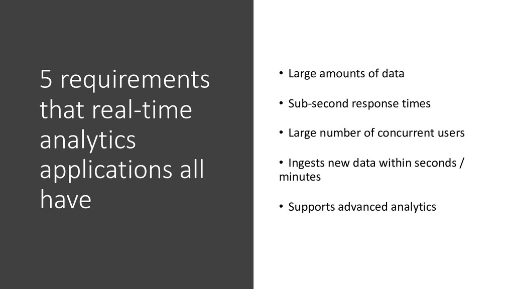 5 requirements that real-time analytics applica...