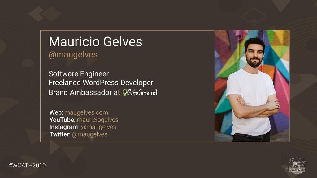 #WCATH2019 Mauricio Gelves @maugelves Software ...