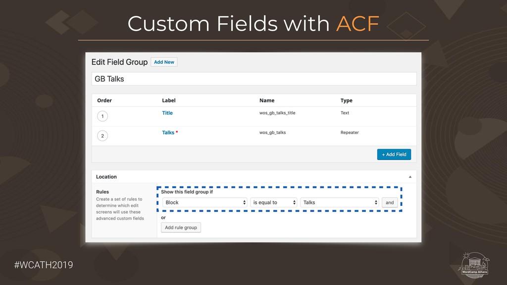 #WCATH2019 Custom Fields with ACF