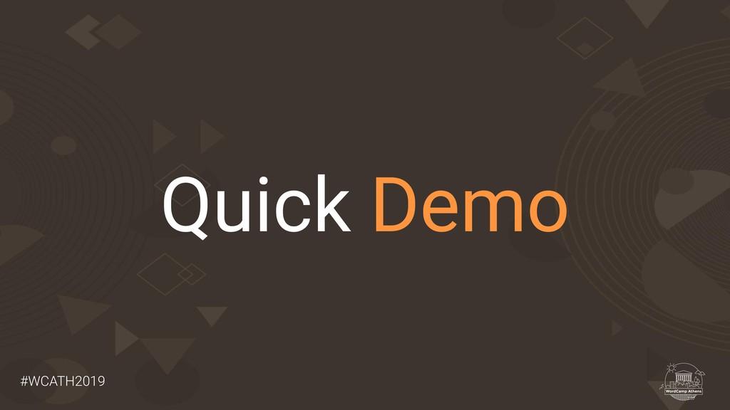 #WCATH2019 Quick Demo