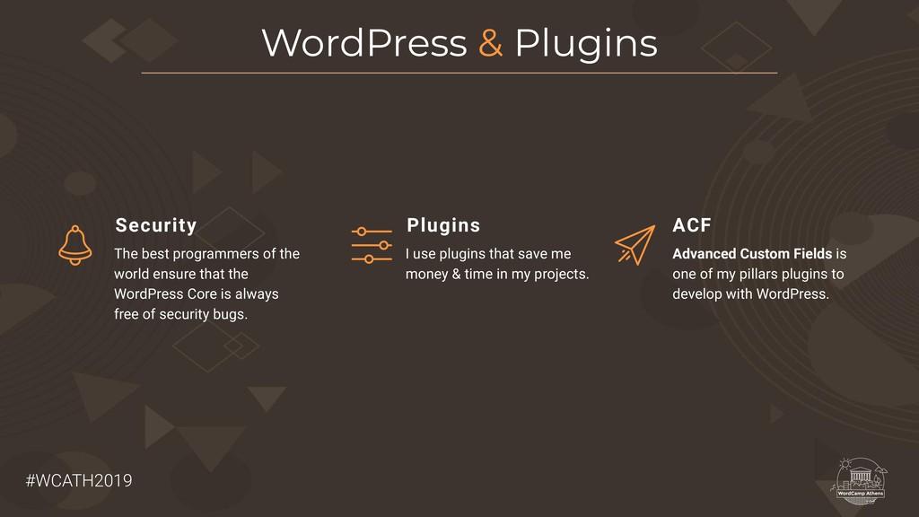 #WCATH2019 WordPress & Plugins The best program...