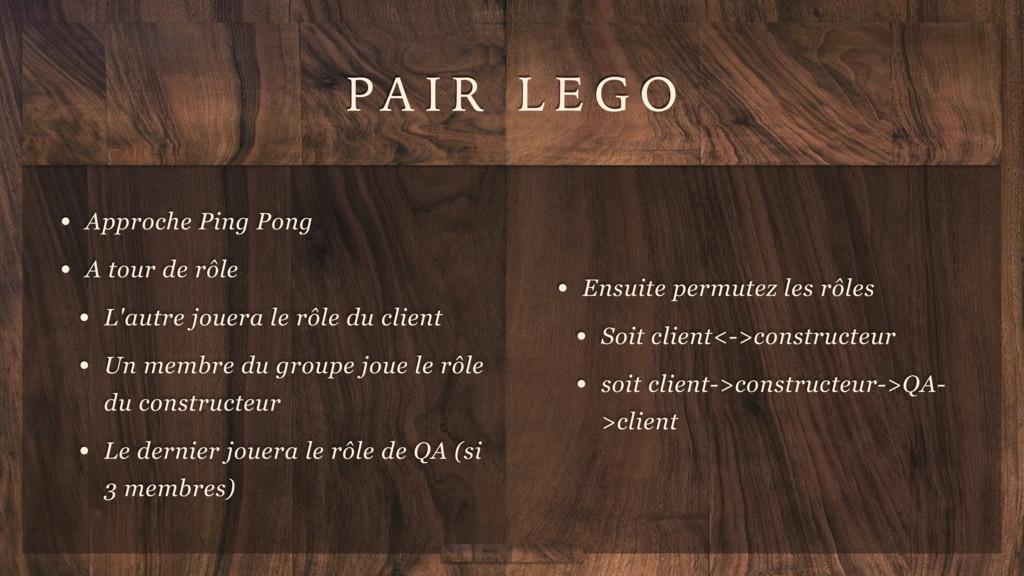 PA I R L E G O • Approche Ping Pong • A tour de...