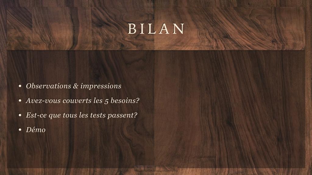 B I L A N • Observations & impressions • Avez-v...