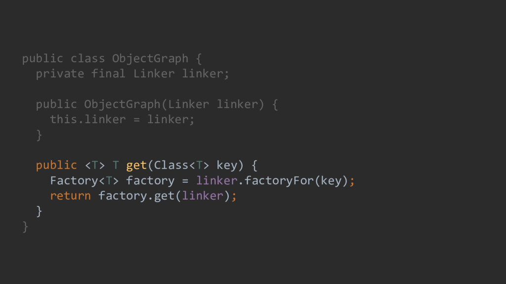 public class ObjectGraph { private final Linker...