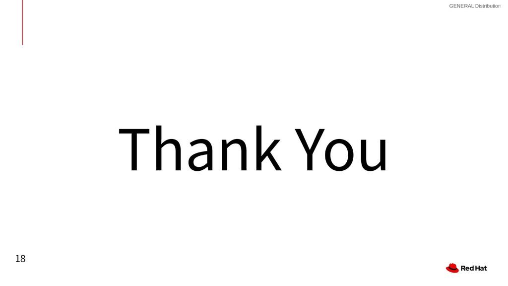 18 GENERAL Distribution Thank You